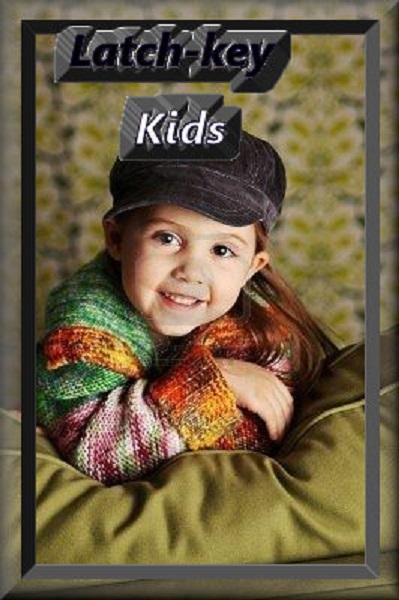 latchkey kidsbigger